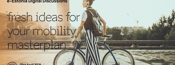 e-Estonia: fresh ideas for your mobility masterplan